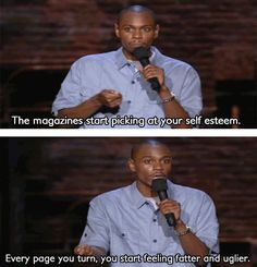 Even Chappelle knows the damage of unrealistic magazines