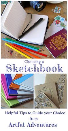Tips for choosing a sketchbook.