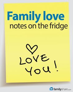Ideas for family love notes on the fridge...such a sweet idea!