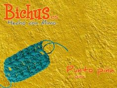 Bichus - Ganchillo Puntos Simples - Punto Piña