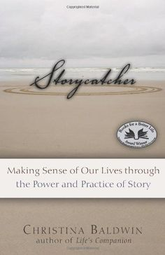 Storycatcher: Making Sense of Our Lives through the Power and Practice of Story by Christina Baldwin. Save 32 Off!. $10.85. Author: Christina Baldwin. Publication: November 28, 2007. Publisher: New World Library; First Trade Paper Edition edition (November 28, 2007)