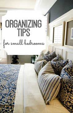(Gotta read later...)  Need to get organized? Amazing organizing tips and tricks for small bedrooms. I so need this!