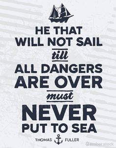 Harbors are safe, but ships weren't built for harbors.