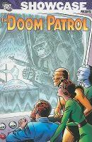 Doom Patrol by Arnold Drake and Bob Haney