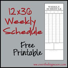 Free 12x36 Weekly Schedule Printable w/ Grocery List Area!  Download the full 12x36 or two 12x18's (top and bottom)!