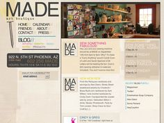 madephx.com - MADE art boutique is a unique locally owned retail and community space in downtown Phoenix. The goal was to create an easy-to-update site with a sense of place and community.