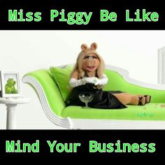 Miss piggy meme