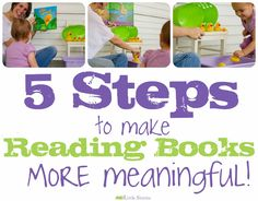 Making Reading Books More Meaningful... great for reading to babies and toddlers.