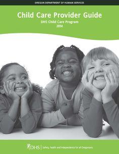 Child care provider guide : DHS child care program, 2014.