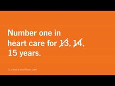 Cleveland Clinic has been #1 in heart care for 15 years in a row according to US News & World Report