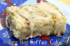 Egg Nog Coffee Cake