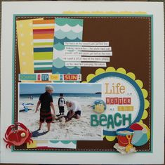 Life is Better at the Beach - Scrapbook.com