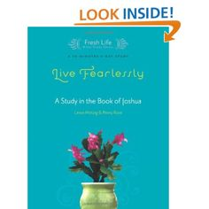 Live Fearlessly: A Study in the Book of Joshua (Fresh Life Series)