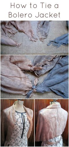 How to tie a scarf into a bolero jacket