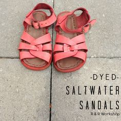DIY Dyed Salt Water Sandals