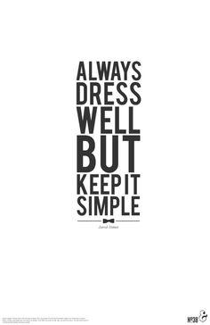 coldwindandiron: Dress for the job you want, not...