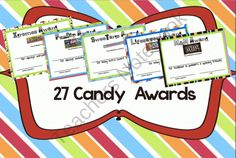 Candy Award Certificates for End of the School Year from 1 2 3 Interactive Classro on TeachersNotebook.com (27 pages)  - Exciting colorful Candy Award Certificates. Features 27 different types of candy.