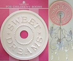 DIY Sweet Dreams Ceiling Medallion $34.95. Finished example shown in distressed pink. 3 arm chandelier also available for $205.