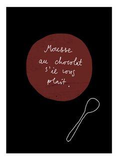 Mousse au chocolat Print