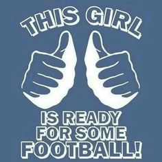 are you ready for some football??!!!