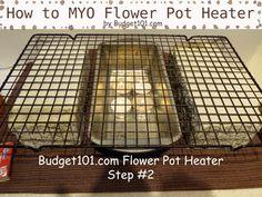 How to make a Flower Pot Heater