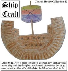 Jesus Calms The Storm Craft Ship Craft --Luke 8:22