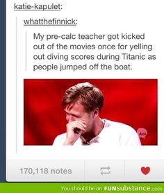 Yelling diving scores at Titanic! Lol!
