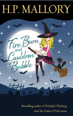 Fire Burn and Cauldron Bubble: the first book in the Jolie Wilkins series