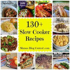 130+ Slow Cooker Recipes crockpot cook