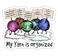 Funny joke about yarn organization!