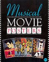 Musical movie posters : images from the Heshenson-Allen Archive / edited by Richard Allen and Bruce Hershenson