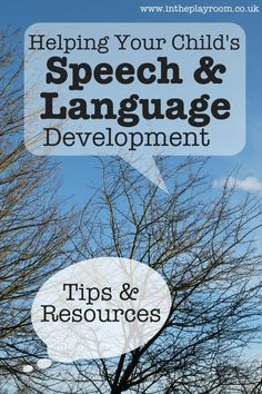 Tips and resources to help your child's speech and language development at home, with techniques recommended by speech and language therapists / SLT / SLP