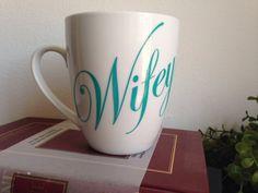 Wifey coffee mug  wife coffee mug by SimplyGlassic on Etsy ... cute for bride