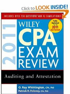 Wiley CPA Exam Review 2011, Auditing and Attestation (Wiley CPA Examination Review: Auditing & Attestation) by Patrick R. Delaney. $3.07. Publisher: Wiley; 8 edition (October 5, 2010). Publication: October 5, 2010. Edition - 8