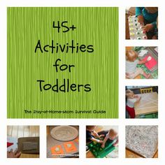 The Stay-at-Home-Mom Survival Guide: Toddler Activities