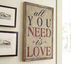 All You Need Is Love Sign #potterybarn