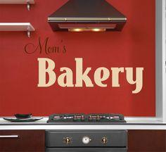 Kitchen sign idea - mom's bakery
