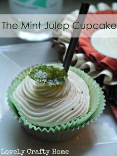 The Mint Julep CupcakeⅠLovely crafty home
