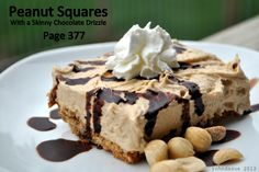 THM Peanut Squares (S) page 377 with a Skinny Chocolate Drizzle (page 371)
