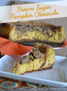 Brown Sugar Pumpkin Cheesecake #fall #recipes