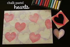 Chalk pastel hearts // Make and Takes