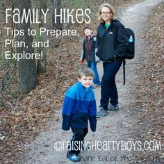 Family Hikes: Tips to Prepare, Pack, and Explore! @Raising Boys Media