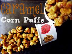 Caramel Corn Puffs. Probably one of my favorite things EVER!