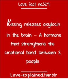Love facts (couple,kiss,love,cute,red,relationship,relationships,girl,relax,psychology)