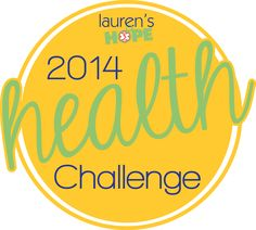 Welcome to the 2014 Lauren's Hope Health Challenge! Click to learn more or join us! #health #wellness