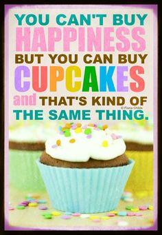 cakes, cupcakes quote
