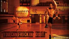 You CAN frickin' do it! #INSANITY #ShaunT