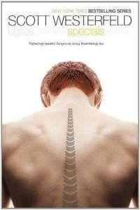 Specials by Scott Westerfeld (Book #3 Uglies Series)
