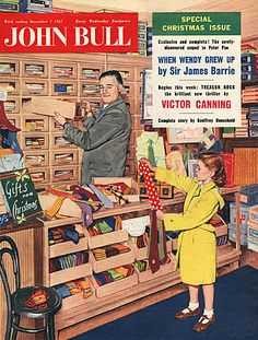 When the haberdashery and outfitter shop was in every high street.   John Bull Magazine Cover Image Courtesy of The Advertising Archives: http://www.advertisingarchives.co.uk Vintage, illustrations, covers, artwork, Retro, British magazines, 1950s, shops, shopping, fashion, ties, salesman