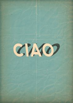 // text, graphic, letter, font, typography poster, ciao, type, italy, design styles